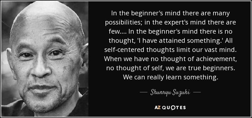 quote-in-the-beginner-s-mind-there-are-many-possibilities-in-the-expert-s-mind-there-are-few-shunryu-suzuki-55-7-0738