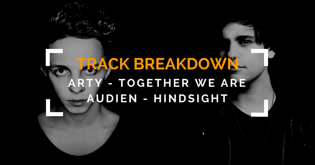 Arty & Audien Track Breakdown