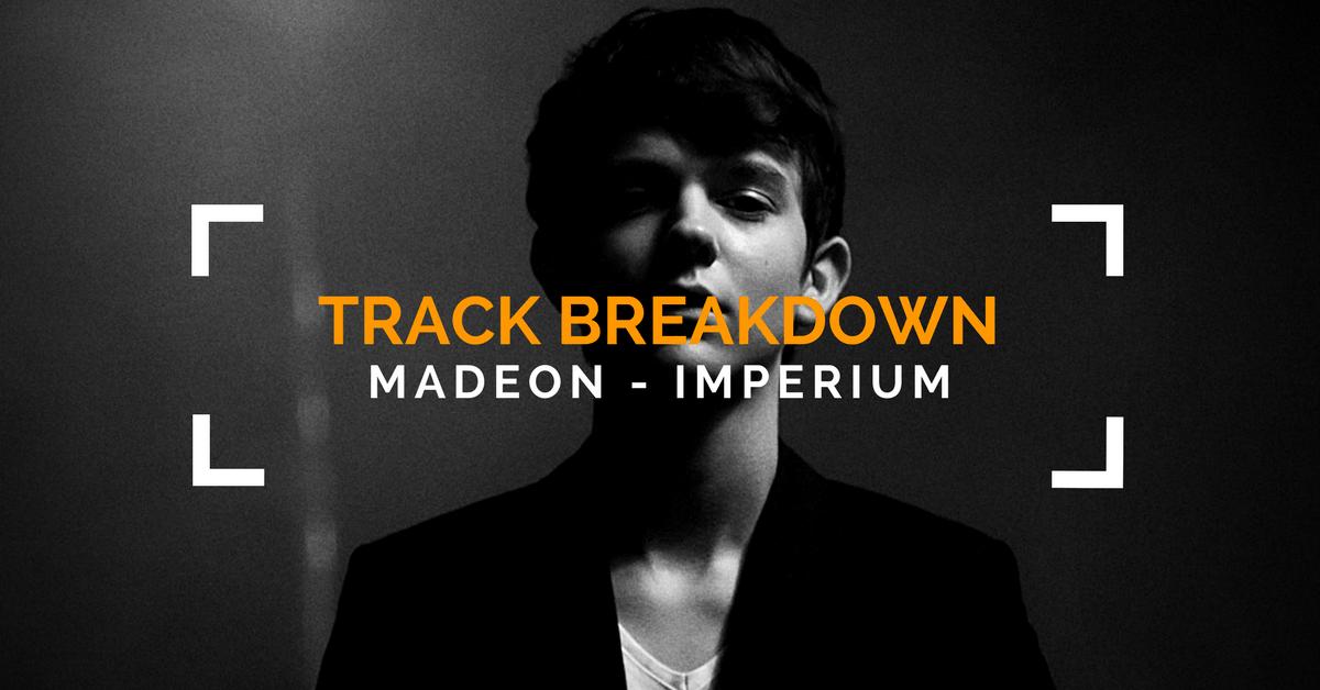 Madeon Imperium Track Breakdown