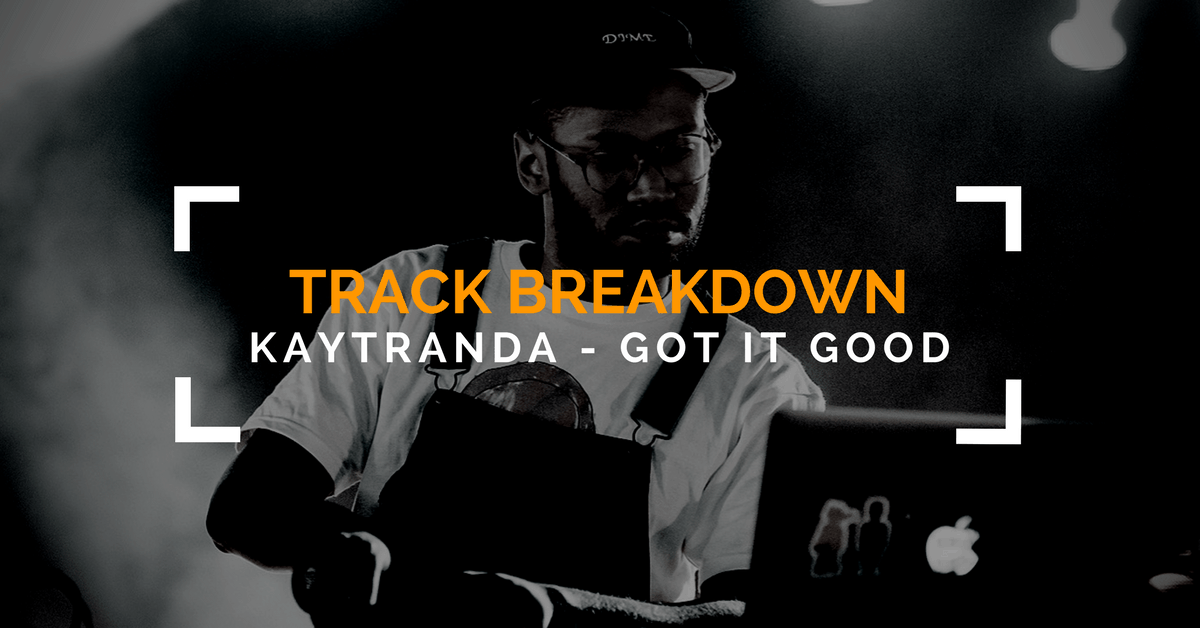 Kaytranada Got It Good Track Breakdown