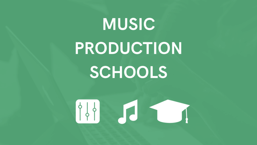 Music Production Schools