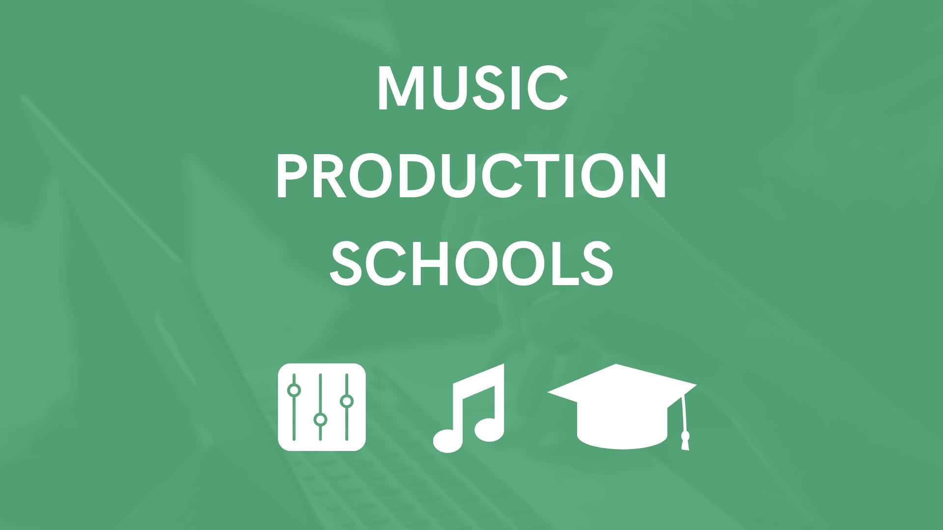 Music Production Schools