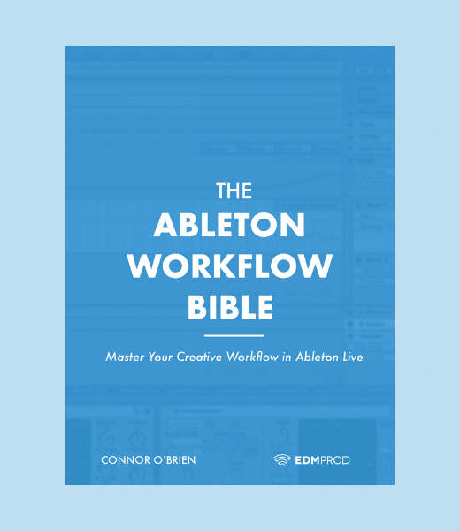 Ableton Workflow Bible