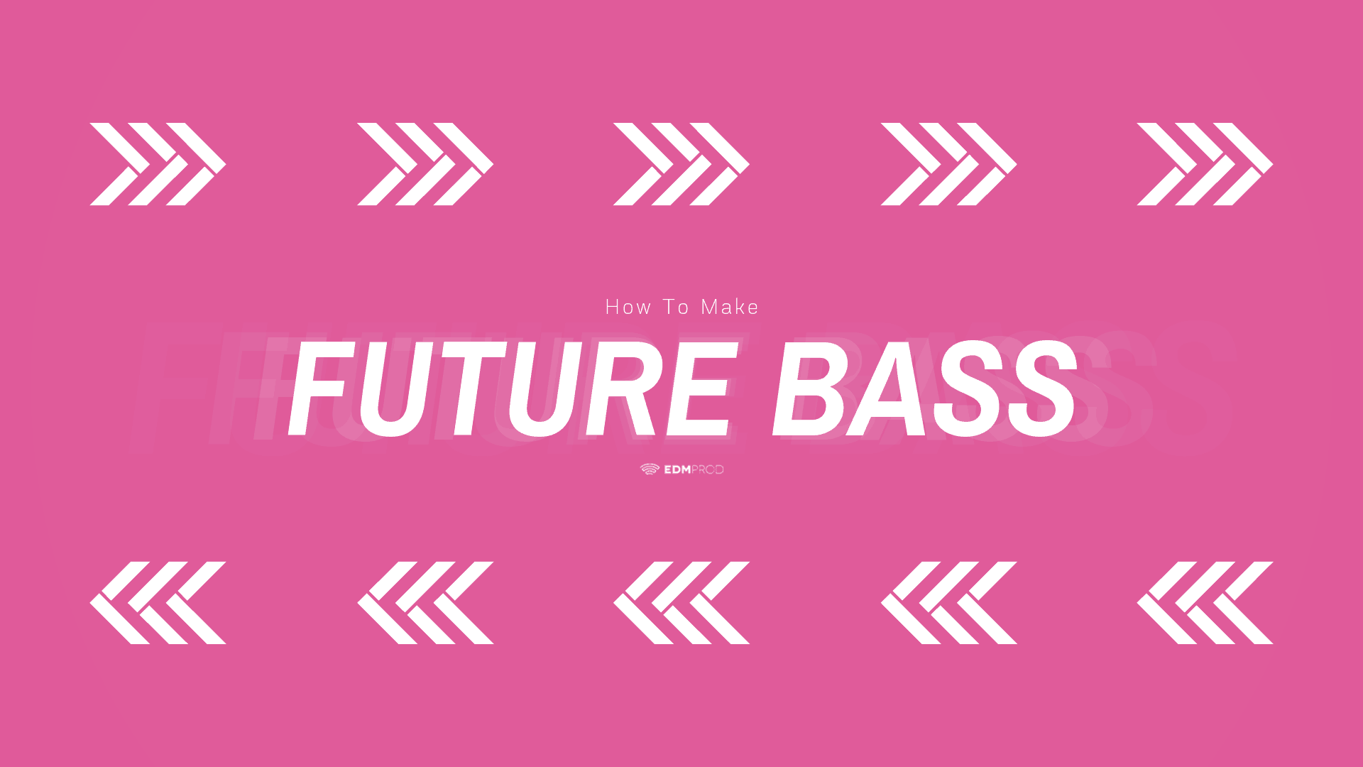 How To Make Future Bass - Header Image