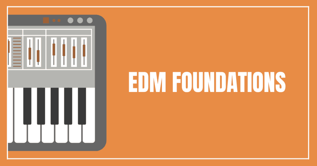 EDM Foundations